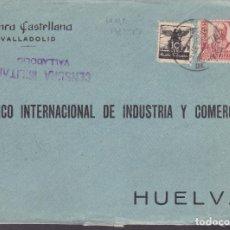 Sellos: CM2-69- GUERRA CIVIL.FRONTAL VALLADOLID-HUELVA 1937. LOCAL Y CENSURA . Lote 160994050