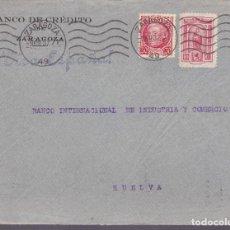 Sellos: CM2-41- GUERRA CIVIL.FRONTAL ZARAGOZA-HUELVA 1937. LOCAL . Lote 160998970