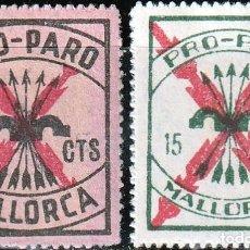 Sellos: MALLORCA .GUERRA CIVIL. PRO PARO. SELLOS LOCALES. 10 -15 CTS.**.MNH. Lote 161127082