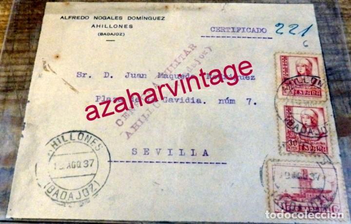 AHILLONES, BADAJOZ, 1937, FRONTAL CIRCULADO A SEVILLA CON CENSURA MILITAR DE AHILLONES (Sellos - España - Guerra Civil - De 1.936 a 1.939 - Cartas)