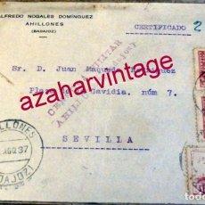 Sellos: AHILLONES, BADAJOZ, 1937, FRONTAL CIRCULADO A SEVILLA CON CENSURA MILITAR DE AHILLONES. Lote 161616782