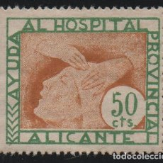 Sellos: ALICANTE, 50 CTS, --AYUDA AL HOSPITAL PROVINCIAL-- VER FOTO. Lote 161701298