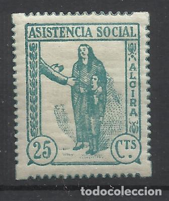 ASISTENCIA SOCIAL ALCIRA VALENCIA 25 CTS NUEVO* (Sellos - España - Guerra Civil - Locales - Nuevos)