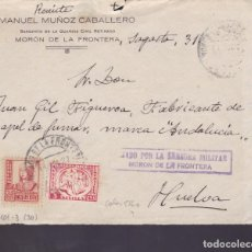 Sellos: CM1-12- GUERRA CIVIL.FRONTAL MORÓN DE LA FRONTERA (SEVILLA) 1937. LOCAL Y CENSURA . Lote 162123402