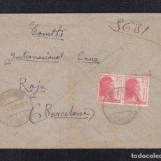 Sellos: 1939.- CARTA DIRIGIDA A LA DELEGACIÓN DE LA CRUZ ROJA EN BARCELONA. Lote 50353654