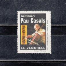 Sellos: EL VENDRELL. CENTENARI PAU CASALS. Lote 163437190