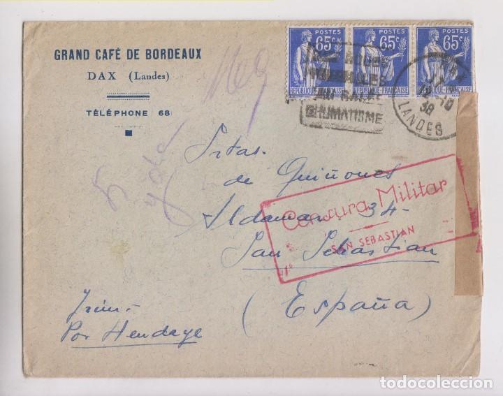 SOBRE. DAX A SAN SEBASTIÁN. 1938. CENSURA MILITAR (Sellos - España - Guerra Civil - De 1.936 a 1.939 - Cartas)