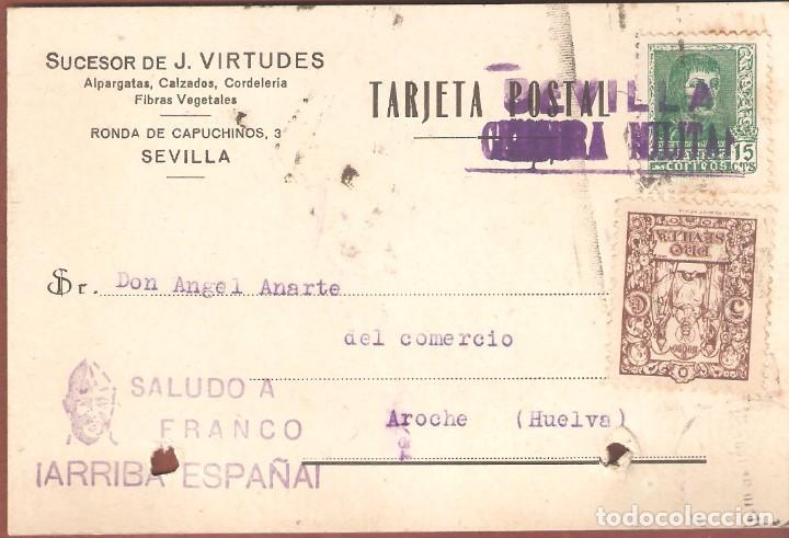 GUERRA CIVIL: TARJETA POSTAL COMERCIAL SEVILLA-AROCHE (HUELVA) (Sellos - España - Guerra Civil - De 1.936 a 1.939 - Cartas)