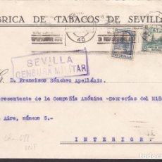 Sellos: F5-3 -CARTA FÁBRICA TABACOS CORREO INTERIOR SEVILLA 1937. LOCAL Y CENSURA . Lote 166562974