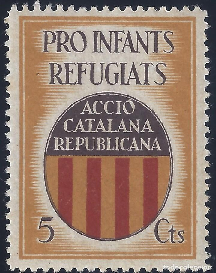 Sellos: ACCIÓ CATALANA REPUBLICANA. PRO INFANTS REFUGIATS. MH * - Foto 1 - 167583436