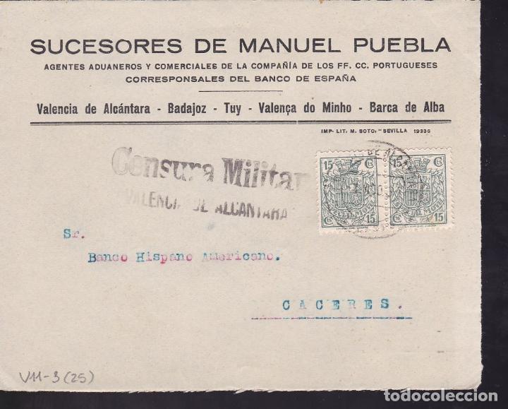 CM2-47- GUERRA CIVIL. FRONTAL VALENCIA DE ALCANTARA 1937. CENSURA Y FISCALES (Sellos - España - Guerra Civil - De 1.936 a 1.939 - Cartas)