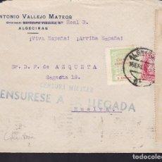 Sellos: CM2-48- GUERRA CIVIL. FRONTAL ALGECIRAS (CÁDIZ) 1937. LOCAL, FAJA CENSURA Y CENSURESE A LA LLEGADA. Lote 168215972