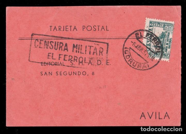 *** TARJETA EL FERROL-ÁVILA 1937. CENSURA MILITAR EL FERROL + 15 CTS JUNTA DE DEFENSA *** (Sellos - España - Guerra Civil - De 1.936 a 1.939 - Cartas)