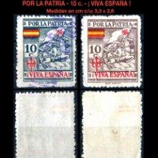 Sellos: DOS SELLOS - POR LA PATRIA - ¡ VIVA ESPAÑA ! - 10 CTS - REF641. Lote 169189596