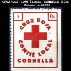 Sellos: VIÑETA CRUZ ROJA - COMITÉ LOCAL - CORNELLÁ -5 CTS - REF669. Lote 169203700