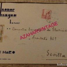 Sellos: HARO, LA RIOJA, 1937, SOBRE CIRCULADO A SEVILLA, BANDA CENSURA MILITAR. Lote 169211916