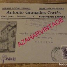 Sellos: FUENTE DE CANTOS, BADAJOZ, 1938,SOBRE CIRCULADO FERRETERIA ANTONIO GRANADOS, CENSURA MILITAR, RARA. Lote 169223884