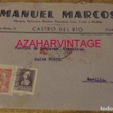 Sellos: CASTRO DEL RIO, CORDOBA, 1939, SOBRE CIRCULADO A SEVILLA, CENSURA MILITAR, MUY RARO. Lote 169323288