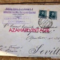 Sellos: CORTEGANA, HUELVA, 1938, CIRCULADO A SEVILLA, CENSURA MILITAR, MEMBRETE NUESTRA SEÑORA DE LA PIEDAD. Lote 169330188