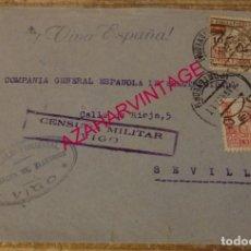 Sellos: VIGO, 1937, SOBRE CIRCULADO A SEVILLA, MEMBRETE GONZALO FIGUEIRAL, CENSURA MILITAR. Lote 169381220