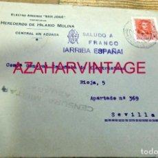 Sellos: AZUAGA, BADAJOZ. 1938, CARTA ELECTRO ARCENSE SAN JOSE CIRCULADA A SEVILLA, CENSURA MILITAR. Lote 169630940