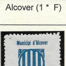 Sellos: GUERRA CIVIL. II REPUBLICA. TARRAGONA. ALCOVER. VIÑETA Nº 1. 5 CENTIMOS NUEVA. Lote 169809340