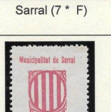 Sellos: GUERRA CIVIL. II REPUBLICA. TARRAGONA.VIÑETA SARRAL Nº 7.. Lote 169810628