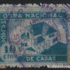 Sellos: MALAGA . 10 CTS,--OBRA NACIONAL DE CASAS, VER FOTO. Lote 169828676
