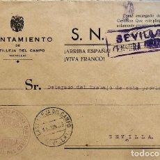 Sellos: SOBRE AYUNTAMIENTO CASTILLEJA DEL CAMPO. FRANQUICIA. CENSURA MILITAR SEVILLA. Lote 170180512