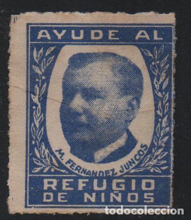 VIÑETA. --AYUDE AL REFUGIO DE NIÑOS.-- M.FERNANDEZ JUNCOS, VER FOTO (Sellos - España - Guerra Civil - De 1.936 a 1.939 - Usados)