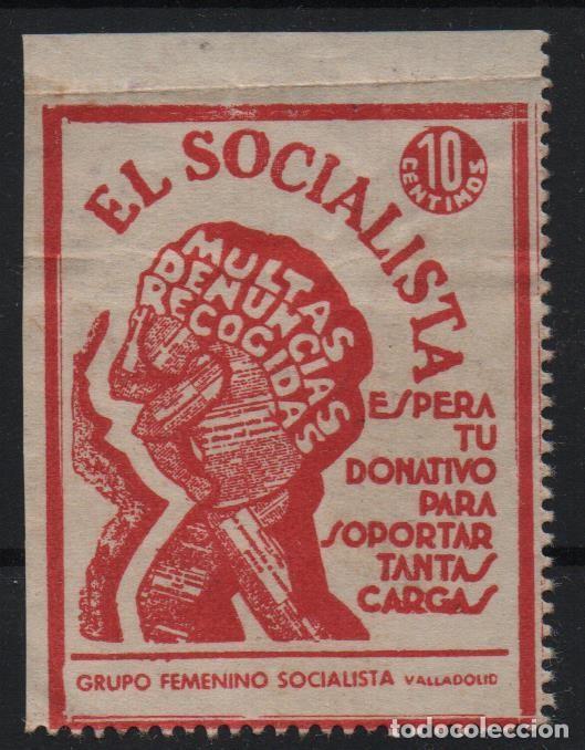 VALLADOLID, 10 CTS,--EL SOCIALISTA- REVERSO- GRUPO SOCIALISTA FEMENINO- VER FOTO (Sellos - España - Guerra Civil - De 1.936 a 1.939 - Usados)