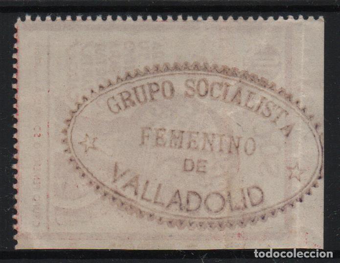 Sellos: VALLADOLID, 10 CTS,--EL SOCIALISTA- REVERSO- GRUPO SOCIALISTA FEMENINO- VER FOTO - Foto 2 - 170986594