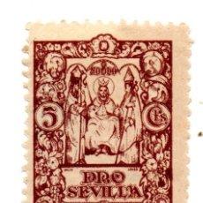 Sellos: SELLO LOCAL GUERRA CIVIL 5 CÉNTIMOS PRO SEVILLA (MARRÓN). Lote 171363247