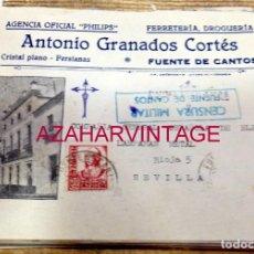 Sellos: FUENTE DE CANTOS, BADAJOZ, 1938,SOBRE CIRCULADO FERRETERIA ANTONIO GRANADOS, CENSURA MILITAR, RARA. Lote 171444523