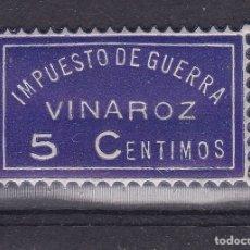 Sellos: SS12-GUERRA CIVIL. VIÑETA IMPUESTO DE GUERRA VINAROZ CASTELLÓN ** SIN FIJASELLOS .PERFECTO. Lote 172315035