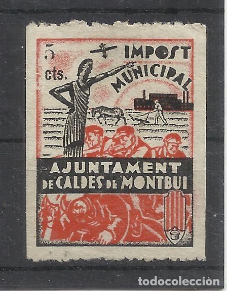 AJUNTAMENT DE CALDES DE MONTBUI IMPOST MUNICIPAL 5 CTS NUEVO(*) (Sellos - España - Guerra Civil - De 1.936 a 1.939 - Nuevos)