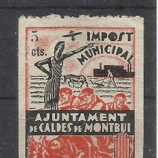 Francobolli: AJUNTAMENT DE CALDES DE MONTBUI IMPOST MUNICIPAL 5 CTS NUEVO(*). Lote 172889467