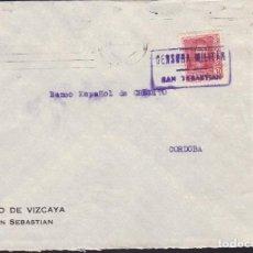 Sellos: CM3-8- GUERRA CIVIL. CARTA SAN SEBASTIAN 1938. CENSURA COMO MATASELLOS Y FRENTES Y HOSPITALES. Lote 173084315