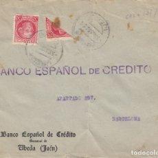 Sellos: GUERRA CIVIL FRONTAL DE SOBRE CON BISECTADO DE BANESTO EN UBEDA - JAÉN - - 1937. Lote 173500773