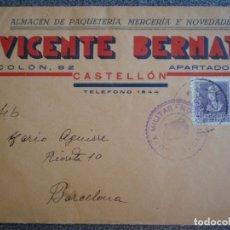 Sellos: SOBRE CENSURA MILITAR CASTELLÓN BONITA PUBLICIDAD DE VICENTE BERNAT ALMACEN PAQUETERÍA MERCERIA. Lote 173533168