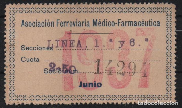 ASOCIACION FERROVIARIA MEDICO-FARMACEUTICA. AÑO 1937., VER FOTOS (Sellos - España - Guerra Civil - De 1.936 a 1.939 - Usados)