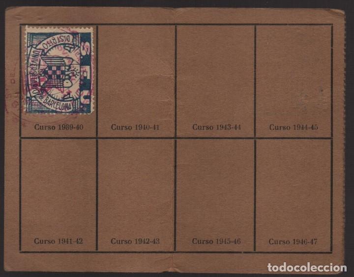 Sellos: BARCELONA, CARNET. S.E.U. CON 1 CUOTA CURSO 1939-1940- VER FOTOS - Foto 2 - 173666052