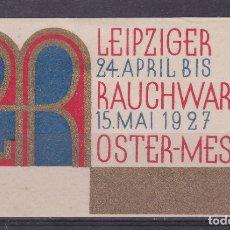 Sellos: KK8-VIÑETA LEIPZIGER RAUCHWAREN OSTER-MESSE 1927 * CON FIJASELLOS. Lote 174214842