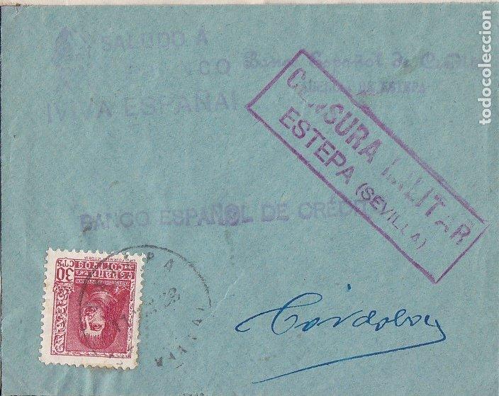 F28-4-GUERRA CIVIL. CARTA ESTEPA SEVILLA 1938. LOCAL.CENSURA. (Sellos - España - Guerra Civil - De 1.936 a 1.939 - Cartas)