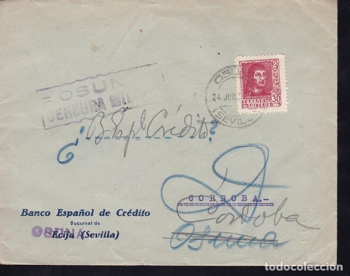 F28-7-GUERRA CIVIL. CARTA OSUNA (SEVILLA) -CÓRDOBA 1938. CENSURA. LOCAL Y CURIOSA DEVOLUCIÓN (Sellos - España - Guerra Civil - De 1.936 a 1.939 - Cartas)