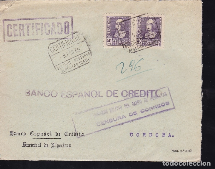 F28-10-GUERRA CIVIL. CERTIFICADO ALGECIRAS CÁDIZ 1939. LOCAL Y CENSURA (Sellos - España - Guerra Civil - De 1.936 a 1.939 - Cartas)
