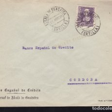 Sellos: F28-11-GUERRA CIVIL. CARTA ALCALA DE GUADAIRA SEVILLA 1939. LOCAL Y CENSURA . Lote 174272980
