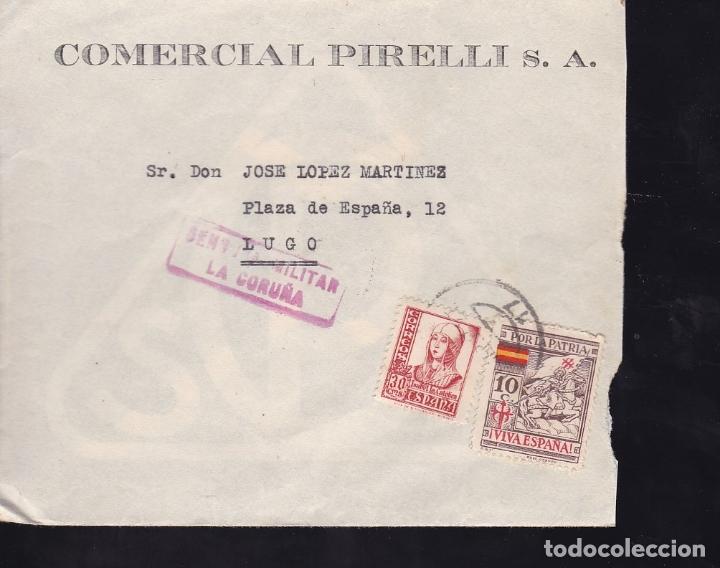 F28-13-GUERRA CIVIL.CARTA COMERCIAL PIRELLI CORUÑA 1937.LOCAL Y CENSURA (Sellos - España - Guerra Civil - De 1.936 a 1.939 - Cartas)