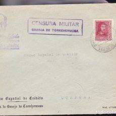 Sellos: F28-13-GUERRA CIVIL.CARTA GRANJA DE TORREHERMOSA BADAJOZ 1938. LOCAL Y CENSURA (LUJO). Lote 174273199