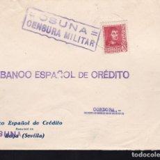 Sellos: F28-14-GUERRA CIVIL.CARTA OSUNA 1938. LOCAL Y CENSURA (LUJO). Lote 174273292